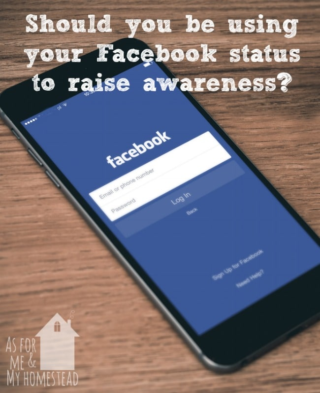 Should you be using your facebook status to raise awareness for a cause?