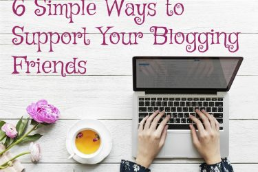 6 Ways to Support Your Blogging Friends