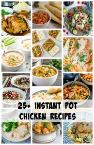 25+ Instant Pot Chicken Recipes