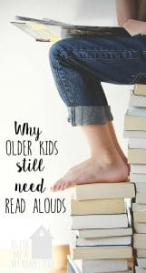 Why Older Kids Still Need Read Alouds