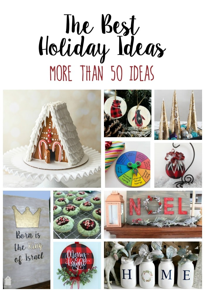 The Best Holiday Ideas, to help you plan for a smooth, relaxed Christmas! Keep the stress down with 50+ amazing holiday ideas!