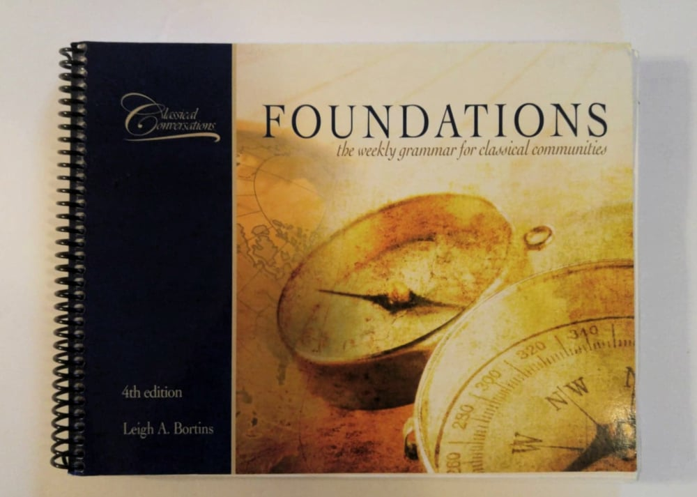 Classical Conversations 4th Edition Foundations Guide